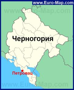 Петровац на карте Черногории